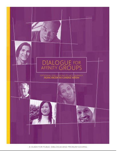 Dialogues for Affinity Groups